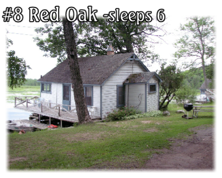 #8 Red Oak -sleeps 6